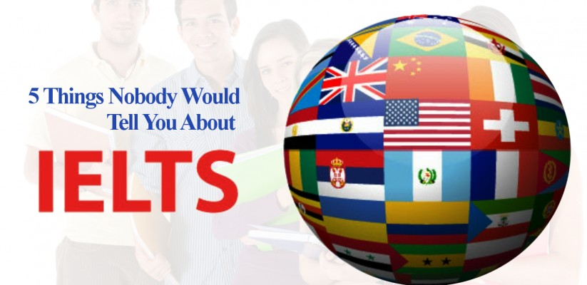 5-Things-Nobody-Would-Tell-You-About-IELTS
