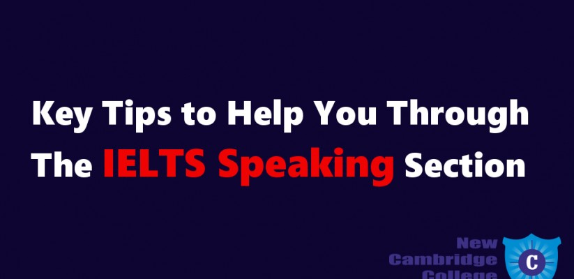 Key Tips To Help You Through The IELTS Speaking Section