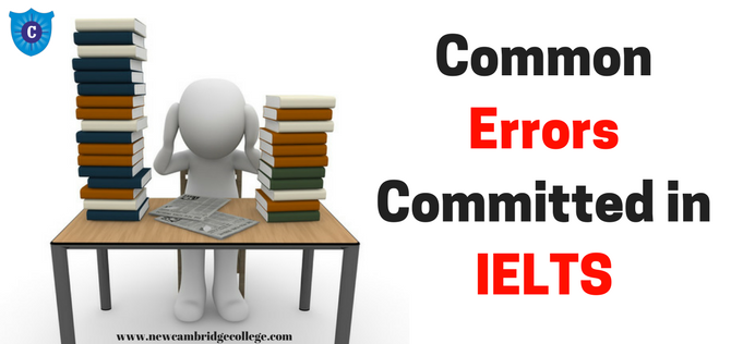 Common Errors Committed in IELTS - IELTS Coaching in Chandigarh