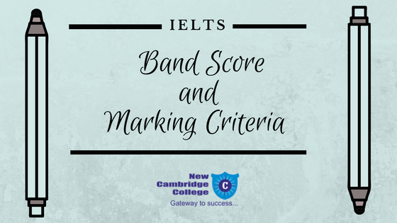 IELTS Band Score and Marking Criteria