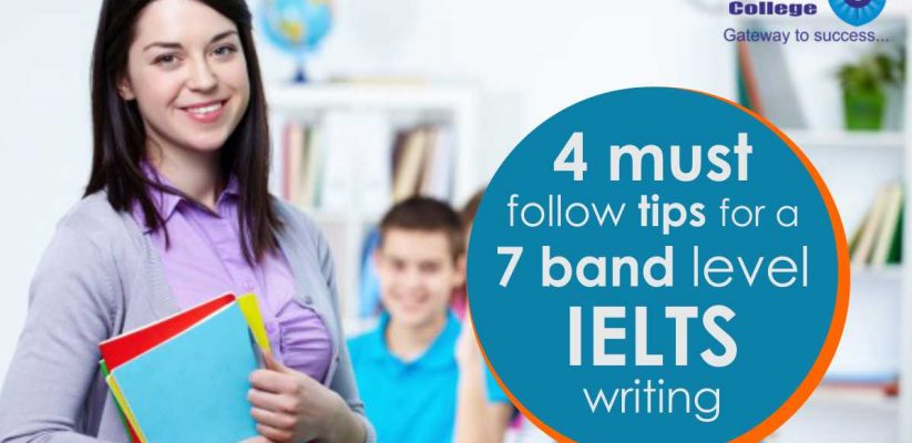 4 must follow tips for a 7 band level IELTS writing
