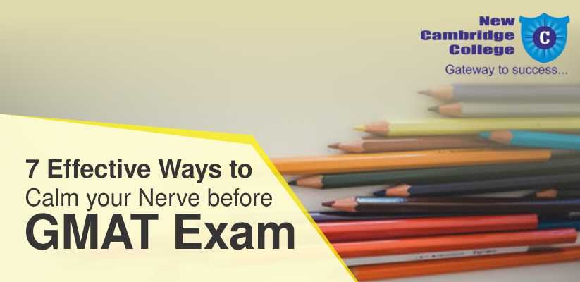 7 Effective Ways to Calm your Nerve before GMAT Exam