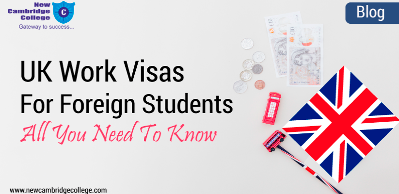 UK Work Visa for Foreign Students